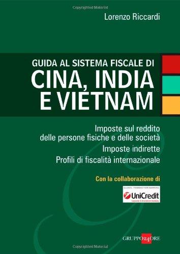guida alla fiscalità in cina e vietnam